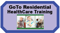 Go To Residential HealthCare Training
