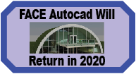 FACE Autocad Will Return